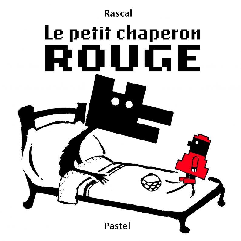 Le Petiti Chaperon Rouge Rascal